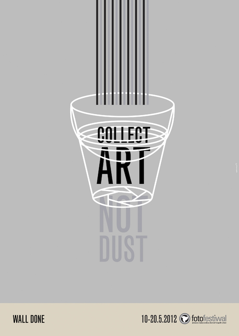 COLLECT ART, NOT DUST